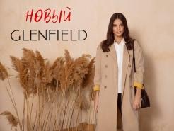 Новая коллекция GLENFIELD. Будь первой!